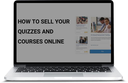 How to Sell Your Quizzes and Courses Online