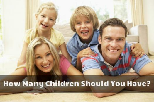 How Many Children Should You Have?