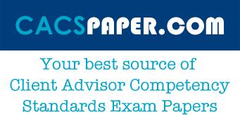 CACS Paper 2 Set A (Client Advisor Competency Standards)