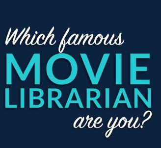 Which Famous Movie Librarian Are You?
