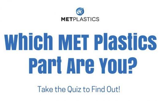 Which Met Plastics Part Are You?