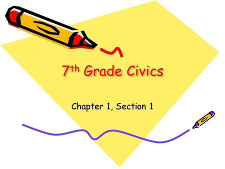 Civics Quiz 7th Grade