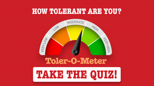 Are You Tolerant? [Quiz]