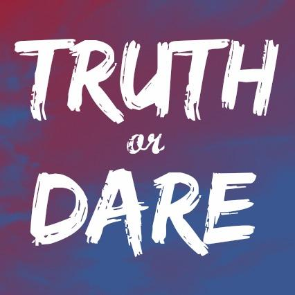 Truth Or Dare Story?