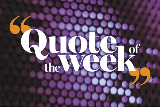 What Is Your Quote Of The Week?