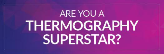 HOW MUCH DO YOU REALLY KNOW ABOUT THERMOGRAPHY?