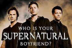 Who Is Your Supernatural Boyfriend?