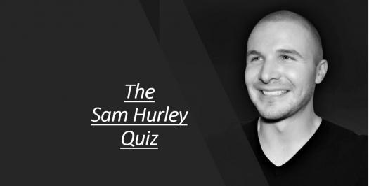 How Much Do You Really Know About Sam Hurley?