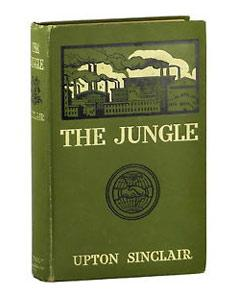 """The Jungle"" - Upton Sinclair"