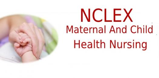 NCLEX Sample Questions For Maternal And Child Health Nursing