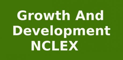 Growth and Development | NCLEX Quiz 197