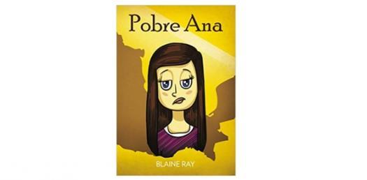 Did You Read Pobre Ana Story?