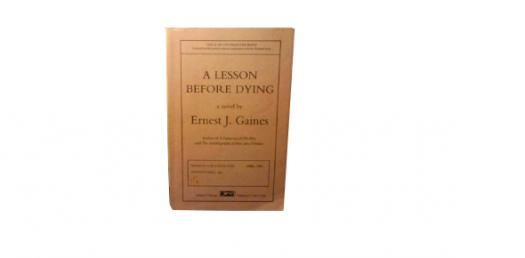 A Lesson Before Dying Chapters 10-12