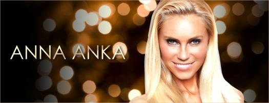 What You Know About Anna Anka?