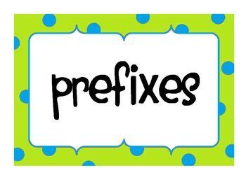 Prefixes: A-d Period 6