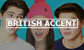 How To Do A British Accent?
