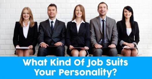 What Kind Of Job Suits Your Personality?