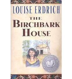 The Birchbark House Novel By Louise Erdrich