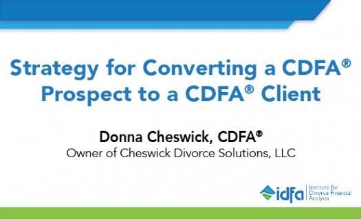 Idfa Webinar: Strategy For Converting A Cdfa Prospect To A Cdfa Client