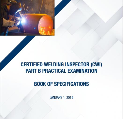 Certified Welding Inspector CWI Part B Practical Practice Test