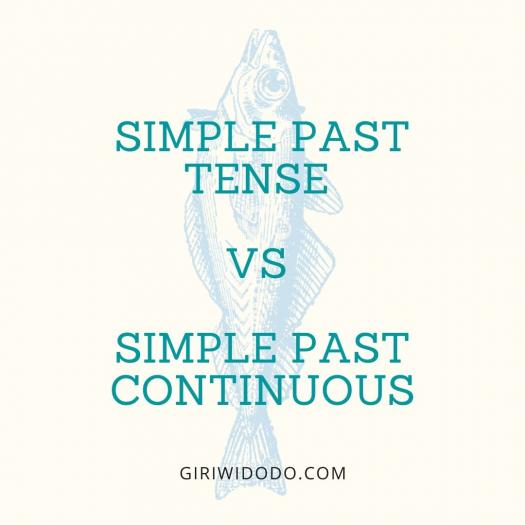 Simple Past Tense Vs Simple Past Continuous