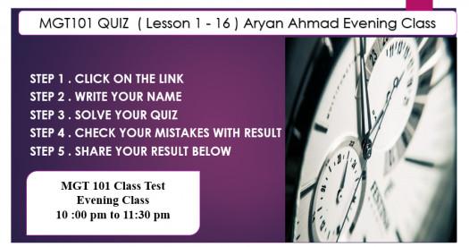 MGT101 Quiz  ( Lesson 1 - 16 ) Aryan Ahmad Evening Class