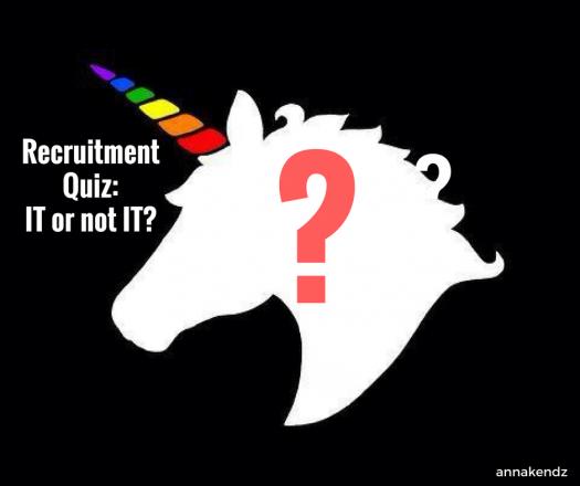 RecruITment Quiz: IT Or Not IT?