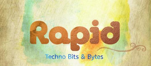 Rapid Techno Bits & Bytes