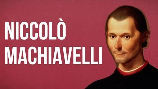 The Niccolo Machiavelli Quote That Best Describes You