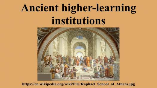 What Do You Know About Ancient Higher-learning Institutions?