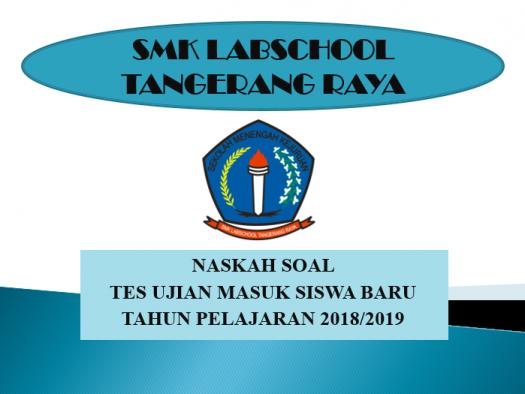 Naskah Soal Psb Smk Labschool Tangerang Raya Quiz