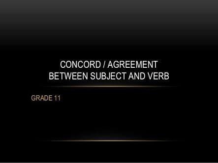 What Do You Know About Agreement Or Concord?