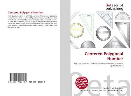 What Do You Know About The Centered Polygonal Numbers?