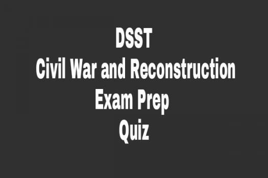 DSST Civil War And Reconstruction