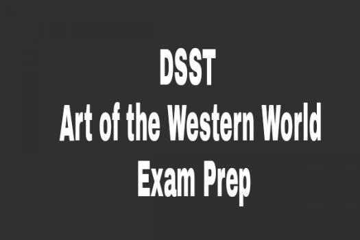 DSST Art Of The Western World Exam Prep