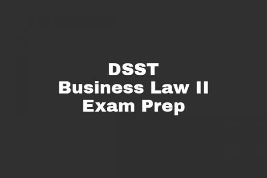 DSST Business Law II Exam Prep Test