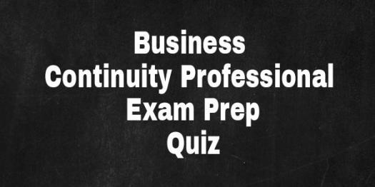 Business Continuity Professional Exam Prep