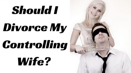 Should I Divorce My Wife?