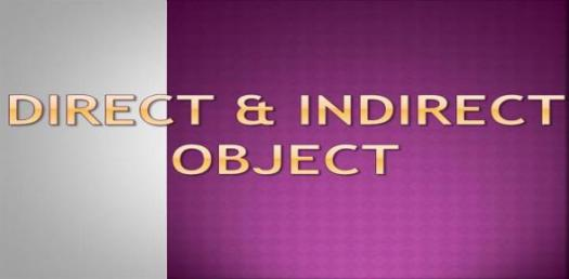 Direct Object Indirect Object Quiz