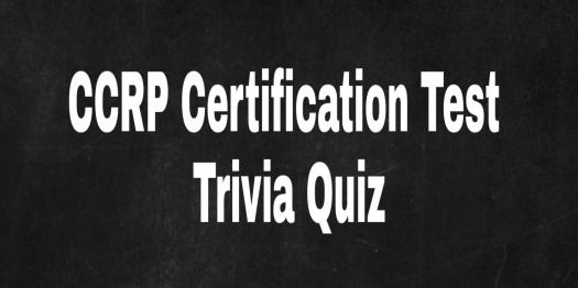 Take This CCRP Certification Test! Trivia Quiz