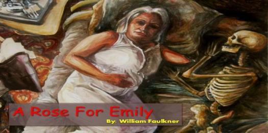 Trivia Quiz: A Rose For Emily By William Faulkner