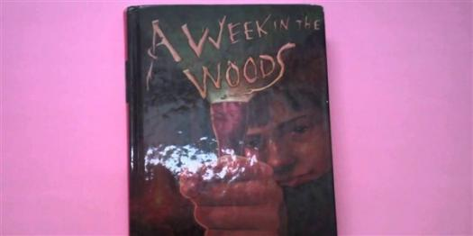 Book: A Week In The Woods By Andrew Clements