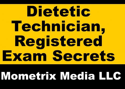 Dietetic Technician Dtr Exam Prep