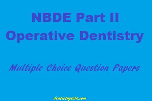 Dental Board Exam Prep, Part II