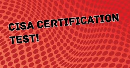CISA Certification Test! Trivia Questions Quiz