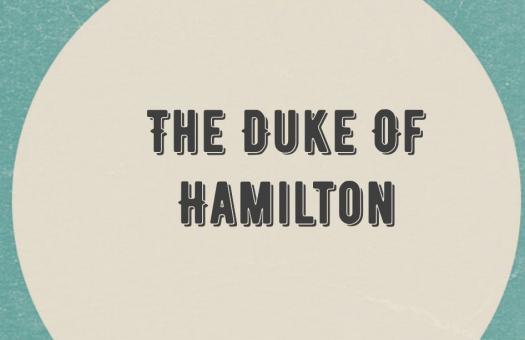 The Trivia Quiz On The Duke Of Hamilton!