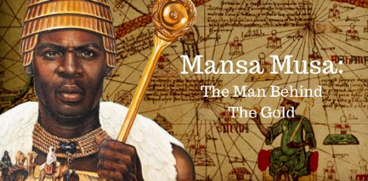 What Do You Know About Mansa Musa The Richest?