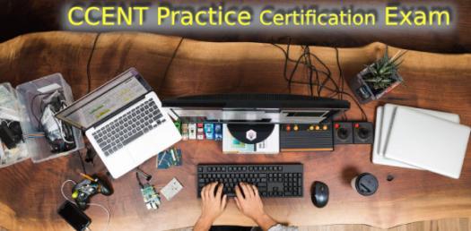 CCENT Practice Certification Exam! Trivia Quiz - ProProfs Quiz