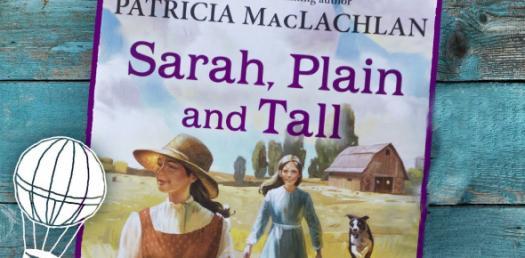 Sarah, Plain And Tall - Week 1