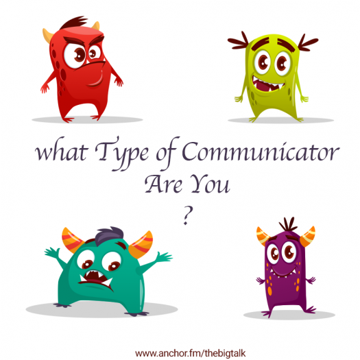 What Type Of Communicator Are You?